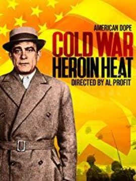 American Dope: Cold War Heroin Heat