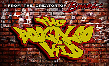 BREAKIN' 3 - THE BOOGALOO KID