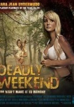 DEADLY WEEKEND (ZELLWOOD)