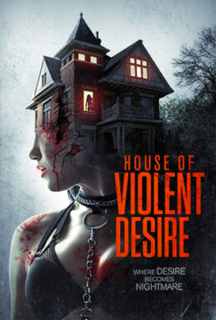 HOUSE OF VIOLENT DESIRE