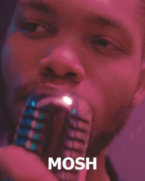 Mosh (working title)