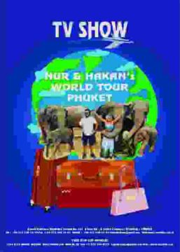 NUR HAKANS WORLD TOUR PHUKET