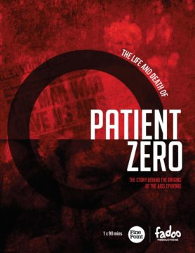 The Life And Death Of Patient Zero