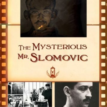THE MYSTERIOUS MR SLOMOVIC